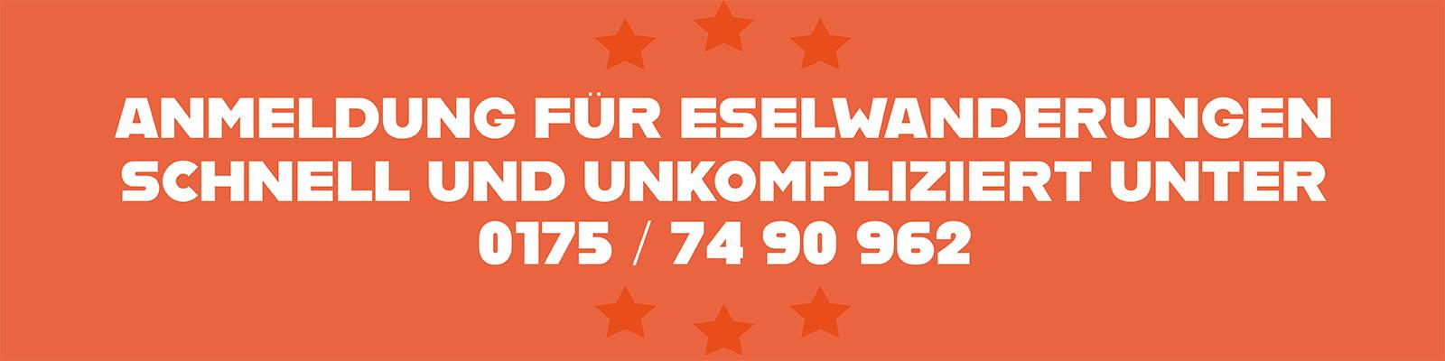 Anmeldung für Eselwanderungen schnell und unkompliziert unter Tel. 0175 / 74 90 962